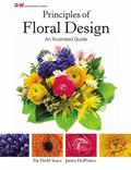 Principles of Floral Design : An Illustrated Guide