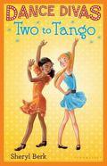Dance Divas #2: Two to Tango