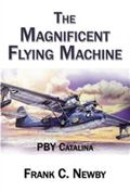 Magnificent Flying Machine : PBY Catalina
