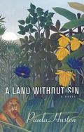 A Land Without Sin: A Novel