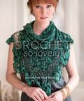 Crochet So Lovely : 21 Carefree Lace Designs
