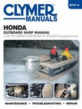 Honda 2 - 130 Hp 4-Stroke Outboards Repair Manual : 1976-2007