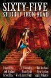Sixty-Five Stirrup Iron Road