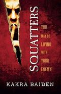 Squatters : You May Be Living with Your Enemy!