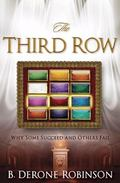 Third Row : Why Some Succeed and Others Fail!