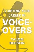 Starting Your Career As a Voiceover Actor