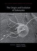 Origin and Evolution of Eukaryotes