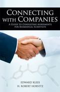 Connecting With Companies: A Guide to Consulting Agreements for Biomedical Scientists