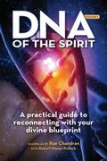 DNA of the Spirit : Universal Wisdom