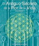 El Antiguo Secreto de la Flor de la Vida, Volumen I (Spanish Edition)