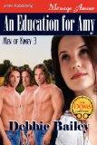 An Education for Amy [Men of Kinsey 3] (Siren Publishing Menage Amour)