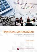 Financial Management : A Practical and Accessible Introduction for Students and Entrepeneurs