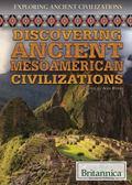 Discovering Ancient Mesoamerican Civilizations