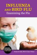 Influenza and Bird Flu : Examining the Flu