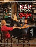 Bar Stool Yoga