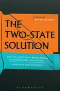 Two-State Solution : The un Partition Resolution of Mandatory Palestine - Analysis and Sources