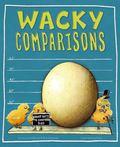 Wacky Comparisons: Wacky Ways to Compare Size
