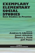 Exemplary Elementary Social Studies : Case Studies in Practice