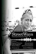 Streetways : Chronicling the Homeless in Miami