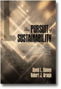 Pursuit of Sustainability : Creating Business Value Through Strategic Leadership, Holistic P...
