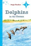 Dolphins in the Ocean
