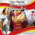 Dave Thomas : Wendy's Founder