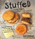 Stuffed : Taking Your Favorite Foods and Stuffing Them to Make New, Different and Delicious ...