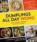 New Dumpling : Fun, Different and Gourmet Recipes and Techniques from a Top Chef