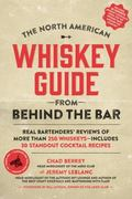 Whiskey Drinker's Guide to the World : Reviews of 500 Whiskeys You Should Try with the 100 B...