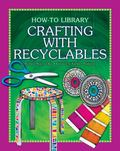 Crafting with Recyclables