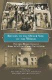 Return to the Other Side of the World: Further Reflections of India 44's Peace Corps Volunte...