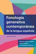Fonolog�a Generativa Contempor�nea de la Lengua Espa�ola
