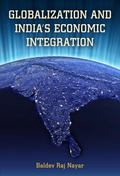 Globalization and Economic Integration in India
