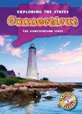 Connecticut: The Constitution State (Exploring the States)