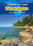 Michigan: The Great Lakes State (Blastoff Readers. Level 5)