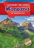 Montana: The Treasure State (Exploring the States)