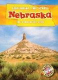 Nebraska: The Cornhusker State (Exploring the States)