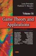 Game Theory and Applications : Volume 16