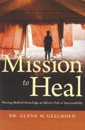 Mission to Heal