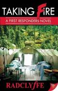 Taking Fire : A First Responders Novel