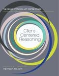 Client-Centered Reasoning : Narratives of People with Mental Illness
