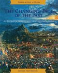 Changing Face of the Past : An Introduction to Western Historiography (Revised First Edition)