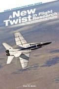 New Twist in Flight Research : The F-18 Active Aeroelastic Wing Project