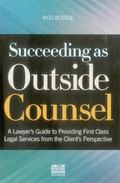 Succeeding As Outside Counsel