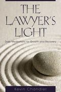 Lawyer's Light : Daily Meditations for Growth and Recovery