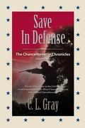 Save in Defense : Chancellorsville Chronicles Volume 3