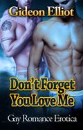 Don't Forget You Love Me