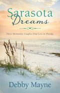 Sarasota Dreams : Three Mennonite Couples Find Love in Florida