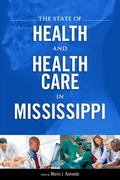 State of Health and Health Care in Mississippi