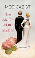 Bride Wore Size 12